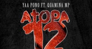 Dj Emsiflybokoe Ft Yaa Pono x Quamina Mp – Atopa 12