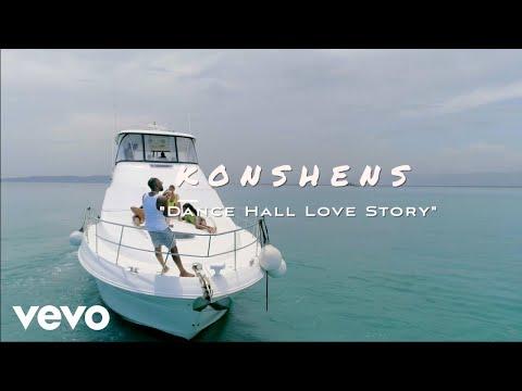 Konshens - Dancehall Love Story + Official Video