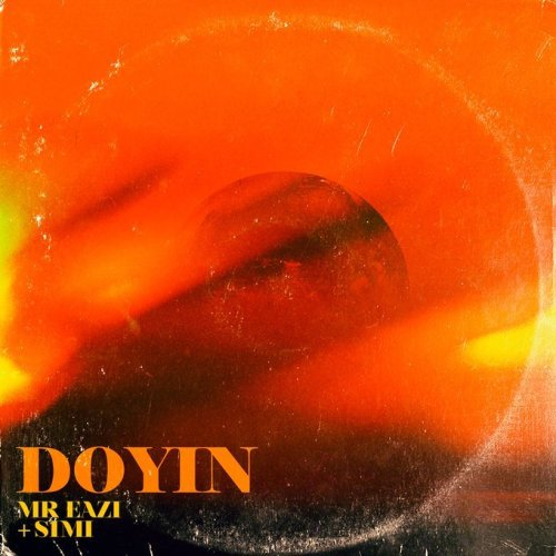 Mr Eazi Ft Simi – Doyin