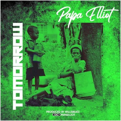 Papa Elliot - Tomorrow