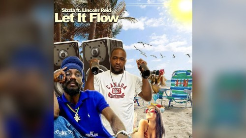 Sizzla Ft. Lincoln Reid – Let It Flow