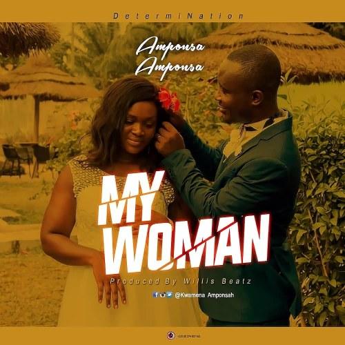 Amponsa Amponsa - My Woman