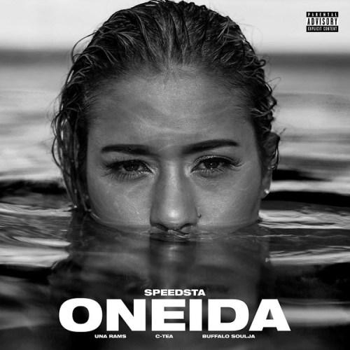 DJ Speedsta Ft C-Tea x Buffalo Soulja x Una Rams – Oneida