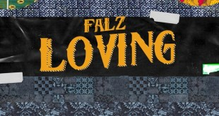 Falz – Loving