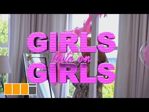 Fantana - Girls Hate On Girls (Official Video)