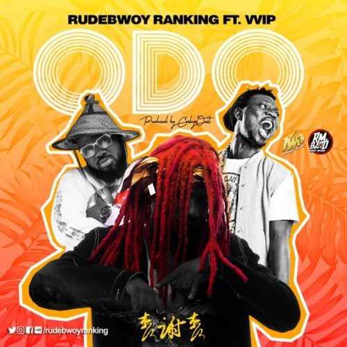 Rudebwoy Ranking Ft. VVIP – Odo (Prod By CaskeysOnIt)