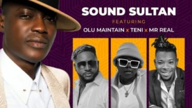 "Photo of Download : Sound Sultan Ft Olu Maintain x Teni x Mr Real – ""Odo"""