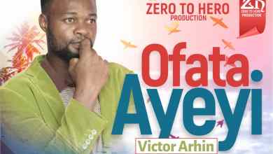 Photo of Download : Victor Arhin – Ofata Ayeyi (Prod By Melody Afrika)
