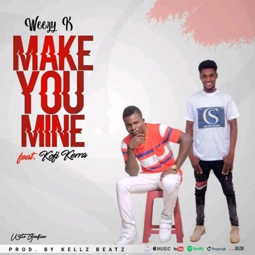 Wizzy Kay Ft Kofi Kerra - Make You Mine