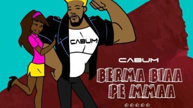 Photo of Download : Cabum – Berma Biaa Pe Mmaa (Prod. By Peewezel)