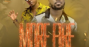 Drumz Ft Flowking Stone – More Fire