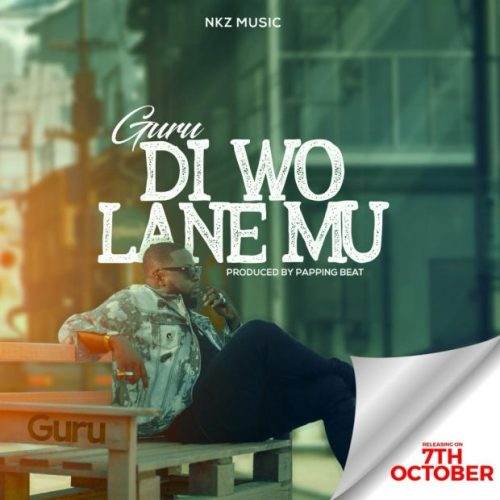 Guru – Di Wo Lane Mu (Prod By Popping Beatz)