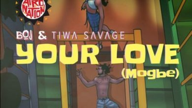 Photo of Lyrics : BOJ Ft Tiwa Savage – Your Love (Mogbe)