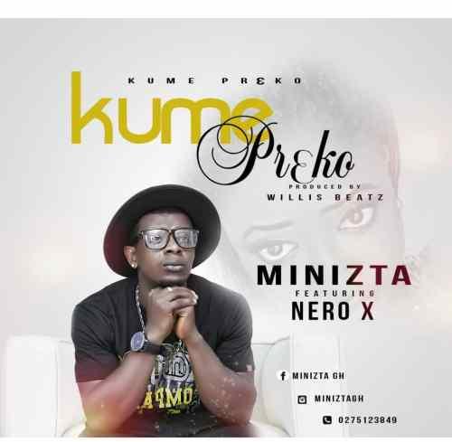 Minizta Ft Nero X - Kume Pr3ko (Prod By Willisbeatz)