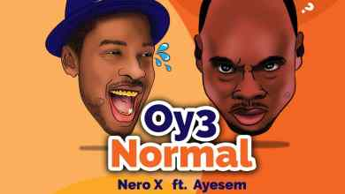 Photo of Nero X Ft Ayesem – Oy3 Normal (Prod. By WillisBeatz)