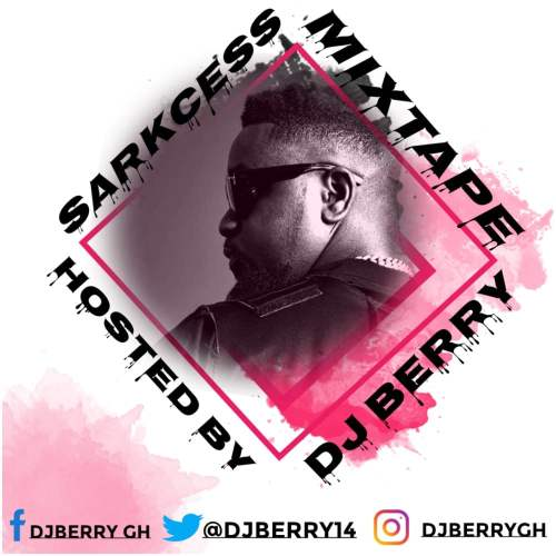 Sarkodie - Sarkcess Mixtape (Hosted By Dj Berry)