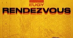Eugy – Rendezvous (Prod by XL Beatz)