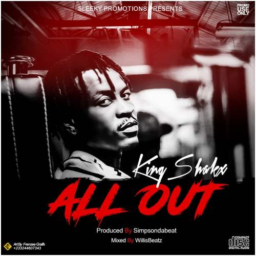 KingShakx - All Out (Prod By SimpsOnDaBeat)
