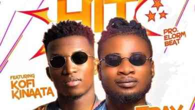 Kofi kinaata blesses Tray Zee with a prophetic Music Chorus 'Oye Hitz'
