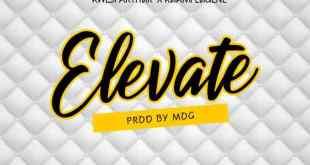 Kwesi Arthur Ft Kuami Eugene – Elevate (Remix)