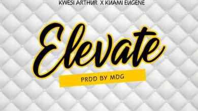 Photo of Kwesi Arthur Ft Kuami Eugene – Elevate (Remix)