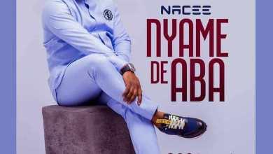 Photo of Lyric Video : Nacee – Nyame De Aba
