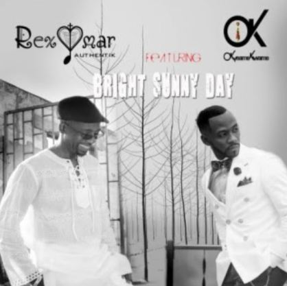 Rex Omar Ft Okyeame Kwame – Bright And Sunny Day