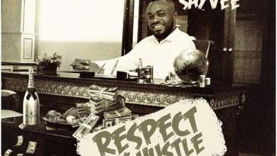 Photo of Sayvee – Respect My Hustle (Prod By Seshi)