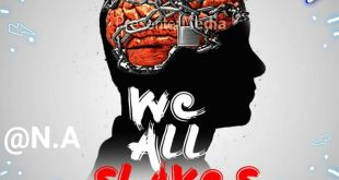 Scowaches N.A - We all Slaves (Prod By Elorm)