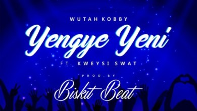 Photo of Wutah Kobby Ft Kweysi Swat – Yengye Yeni (Prod By BiskitBeat)