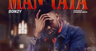 Donzy – Man Taya (Prod. By Shawers Ebiem)