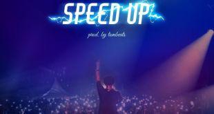 Fameye – Speed Up (Prod By Tom Beat)