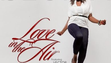 Photo of Ijeoma Ft. Vector – Love In The Air
