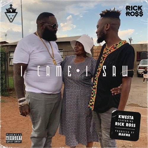 Lyrics : Kwesta Ft Rick Ross - I Came I Saw - Ghanaclasic com