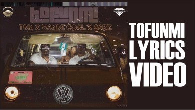 Photo of Lyrics : Wande Coal x Sarz x TDM – Tofunmi