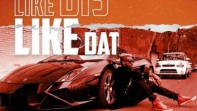 Photo of Mr P – Like Dis Like Dat (Prod By Daihardbeats)