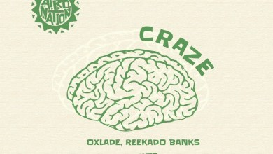 Photo of Oxlade Ft Reekado Banks – Craze
