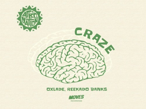 Oxlade Ft Reekado Banks – Craze