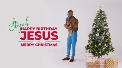 Photo of Stigah – Happy Birthday Jesus