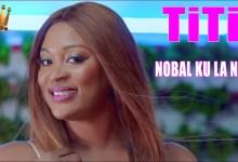 Photo of TITI – Nobal ku lê nob