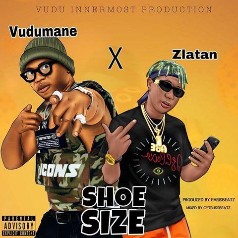 Vudumane Ft Zlatan - Shoe Size Remix