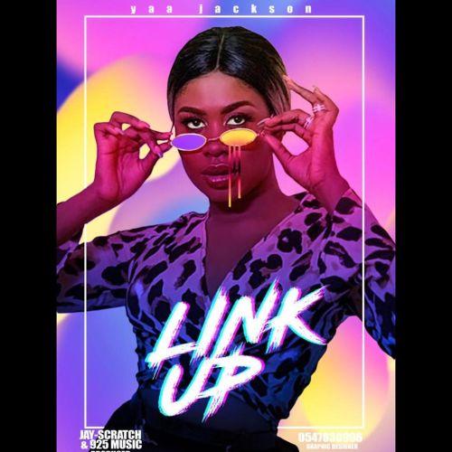 Yaa Jackson – Link Up (Prod By Jay Scratch)