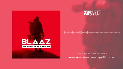 Blaaz - Moi Aussi Je Me Cherche Lyrics