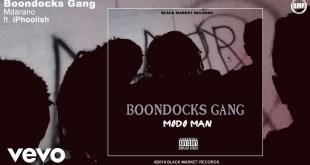 Boondocks Gang Ft. Iphoolish - Mdarano Lyrics