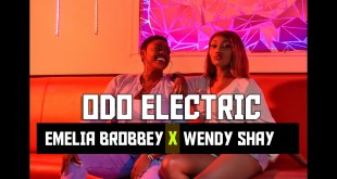 Emelia Brobbey Ft Wendy Shay - Odo Electric (Official Video)