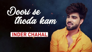 Photo of Inder Chahal – Doori Se Thoda Kam Lyrics