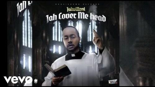Jahvillani - Jah Cover Me Head