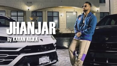 Photo of KARAN AUJLA – JHANJAR LYRICS
