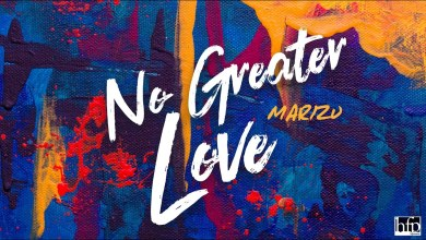 Photo of Marizu – No Greater Love Lyrics