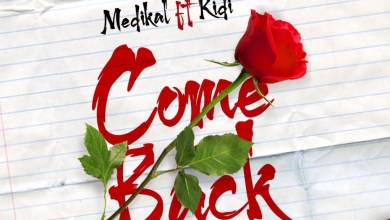 Photo of Medikal Ft Kidi – Come Back (Prod By MOG)
